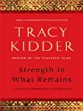 Strength in What Remains (Thorndike Nonfiction)