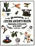 Le manuel du jeune aventurier : Explo...