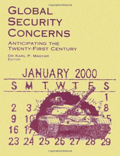 Global Security Concerns - Anticipating the Twenty-First Century