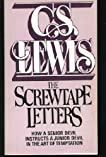 The Screwtape Letters - How a Senior Devil Instructs a Junior Devil in the Art of Temptation.