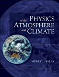 img - for Physics of the Atmosphere and Climate book / textbook / text book