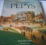 The Illustrated Pepys: Extracts from the Diary