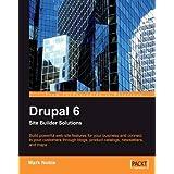 Drupal 6 Site Builder Solutions ~ Mark Noble