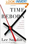 Time Reborn: From the Crisis in Physi...