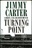 Turning Point (0812920791) by Jimmy Carter