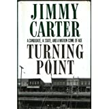 Turning Point ~ Jimmy Carter