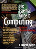 img - for The Essential Guide to Computing: The Story of Information Technology (Essential Guide Series) book / textbook / text book