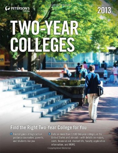 Two-Year Colleges 2013 (Peterson's Two-Year Colleges)