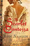 The Scarlet Contessa: A Novel of the Italian Renaissance