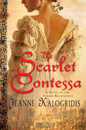Image of The Scarlet Contessa: A Novel of the Italian Renaissance