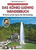 Das König-Ludwig Wanderbuch