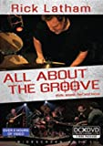 Rick Latham: All About The Groove [DVD] [2009]