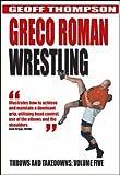 echange, troc Geoff Thompson - Greco Roman Wrestling [Import anglais]