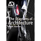 The Diagrams of Architecture (AD Reader)by Mark Garcia