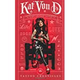The Tattoo Chroniclesby Kat Von D