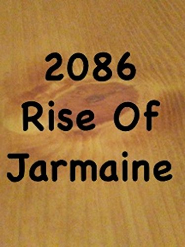 2086 Rise Of Jarmaine on Amazon Prime Instant Video UK
