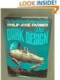 The Dark Design (The Riverworld Series ; 3)