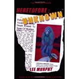 Heretofore: Unknown ~ Lee Murphy