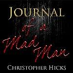 Journal of a Madman | Christopher Hicks
