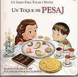 Un Toque de Pesaj - Un Libro Para Tocar Y Sentir (Spanish Edition)