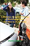 7 Mistakes Accident Victims in Washington Make: And How to Avoid Them