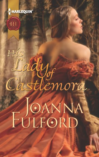Joanna Fulford - His Lady of Castlemora