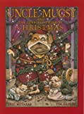 img - for Uncle Mugsy and the Terrible Twins of Christmas book / textbook / text book