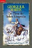 Das Lied von Eis und Feuer 3. Der Thron der Sieben Königreiche.