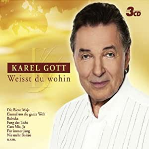 Karel Gott - Weisst Du Wohin