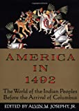 img - for America in 1492: The World of the Indian Peoples Before the Arrival of Columbus book / textbook / text book