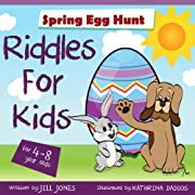 Riddles for kids by ages 4-8 : Easter Egg Hunt (Dog Children's Interactive Book Collection)