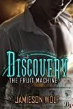 Discovery (The Fruit Machine)