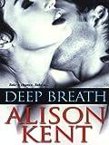 Deep Breath (Smithson Group SG-5)