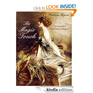 THE MAGIC TOUCH (a Victorian Romance)