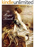 THE MAGIC TOUCH a gripping historical romance novel (English Edition)