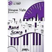 バンドスコアピース1687 Dragon Night by SEKAI NO OWARI (Band Score Piece)