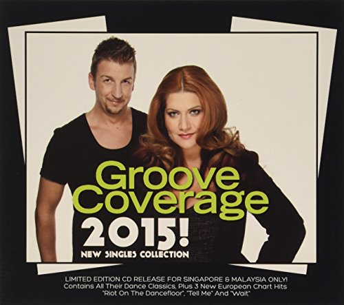 Groove Coverage - Groove Coverage 2015 - Zortam Music