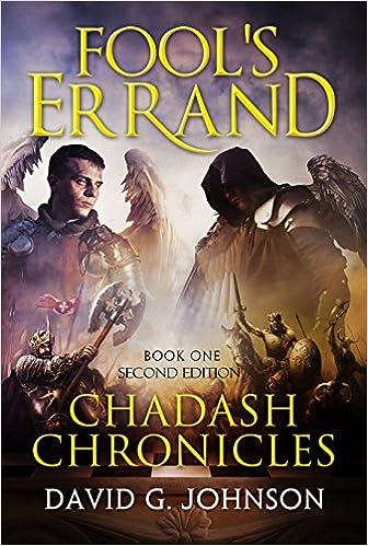 Fool's Errand: Chadash Chronicles Book One