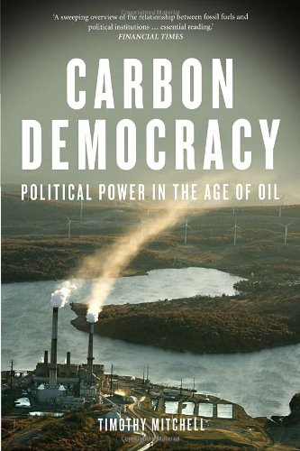 Carbon Democracy: Political Power in the Age of Oil (East Central Oils compare prices)