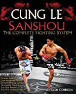 San Shou: The Complete Fighting System [Paperback]