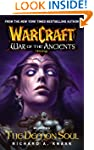 Warcraft: War of the Ancients #2: The...