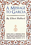 Message-To-Garcia-And-Other-Essays-Hubbard-Elbert