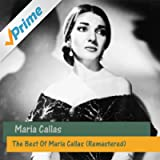 The Best Of Maria Callas (Remastered)