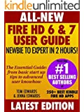 All New Fire HD 6 & 7 User Guide - Newbie to Expert in 2 Hours! (English Edition)