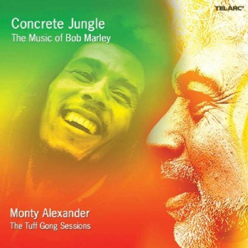 Concrete Jungle: The Music of Bob Marley by Monty Alexander