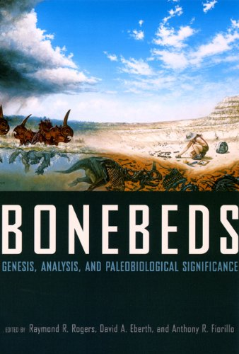 Bonebeds: Genesis, Analysis, and Paleobiological...