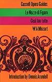 Nozze di Figaro (Opera Guides) (0304938262) by Mozart, Wolfgang Amadeus