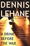 A Drink Before the War (0156029022) by Lehane, Dennis