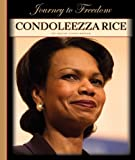 img - for Condoleezza Rice (Journey to Freedom (Child's World)) book / textbook / text book