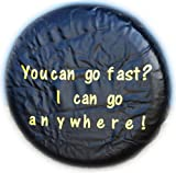 WHEEL COVER WHEELCOVER SPARE TYRE TIRE 4X4 YOU CAN GO FAST I CAN GO ANYWHERE FOR ALL SIZES